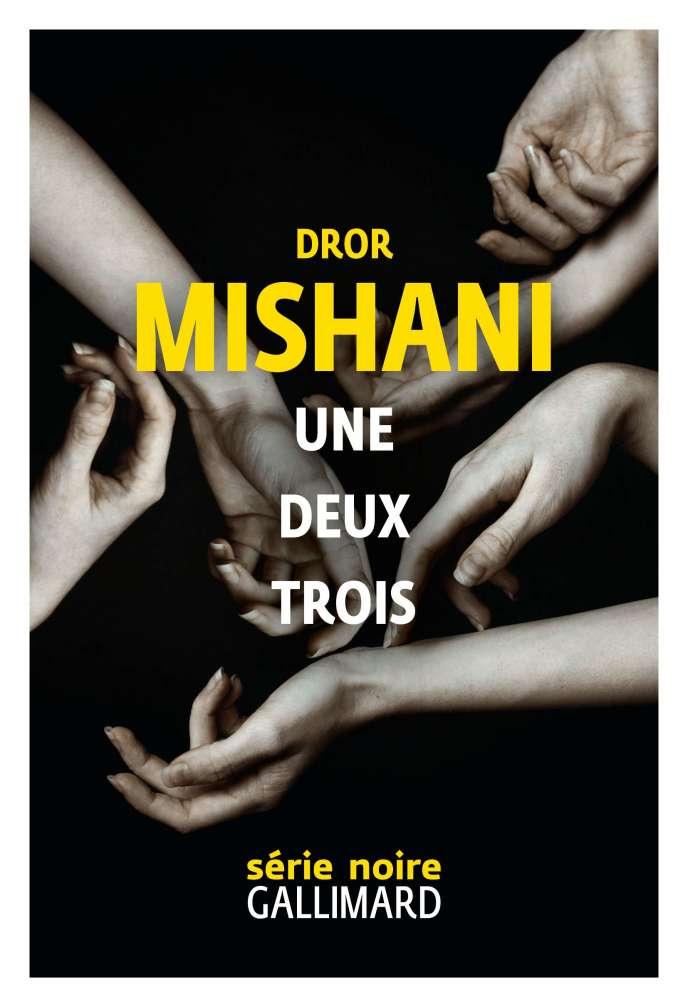 Une deux trois de Dror Mishani