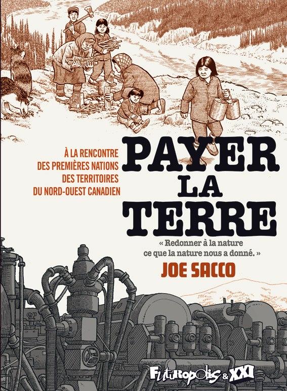 Payer la terre, de Joe Sacco