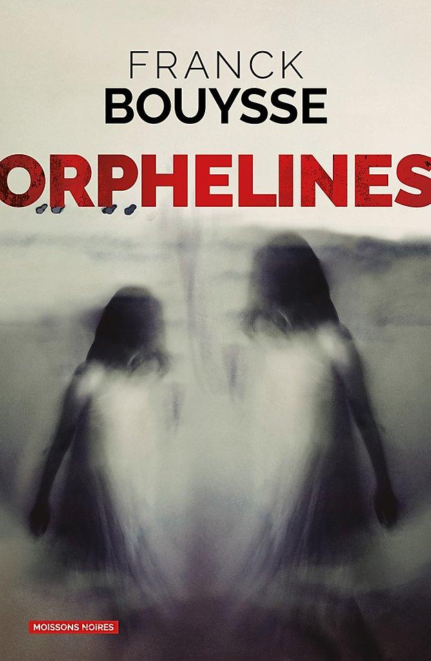 Orphelines de Franck Bouysse