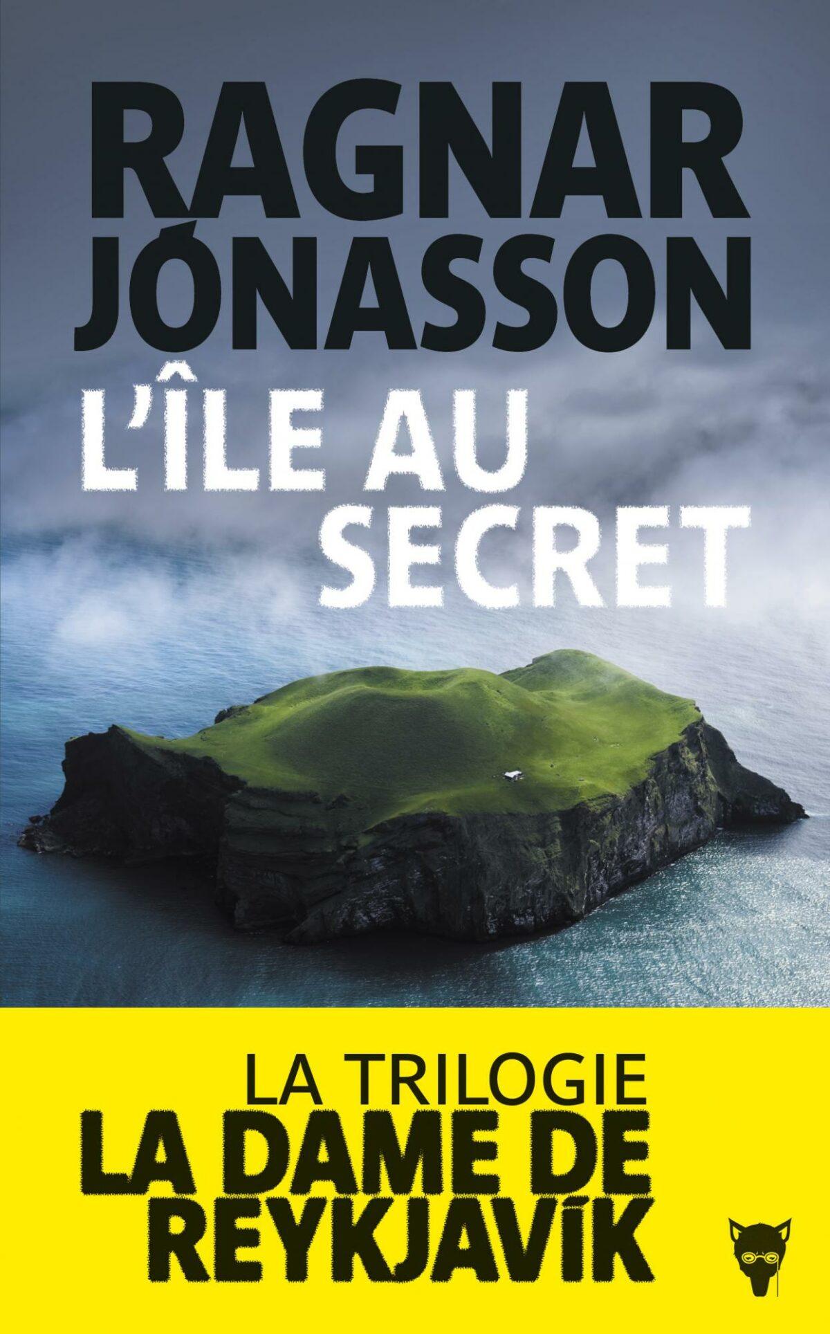 L'Île au secret, La Dame de Reykjavík de Ragnar Jónasson