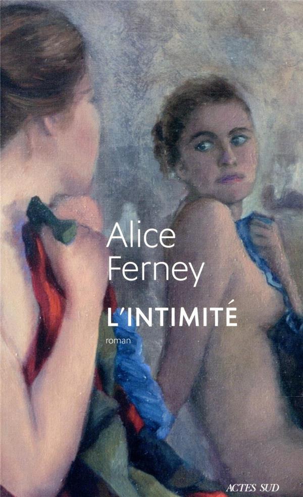L'intimité d'Alice Ferney