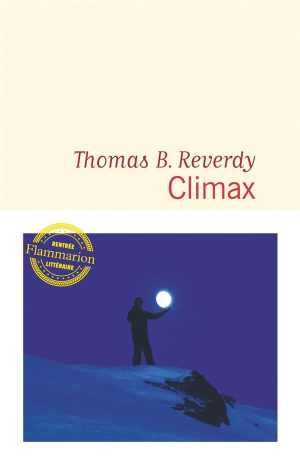 Climax de Thomas B. Reverdy chez Flammarion