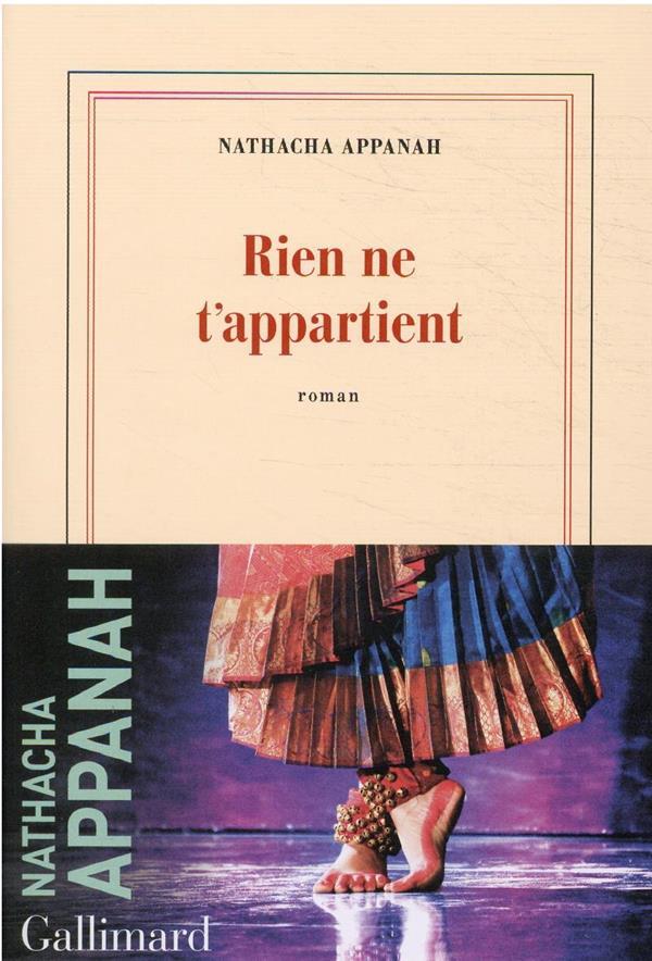 Rien ne t'appartient de Nathacha Appanah chez Gallimard